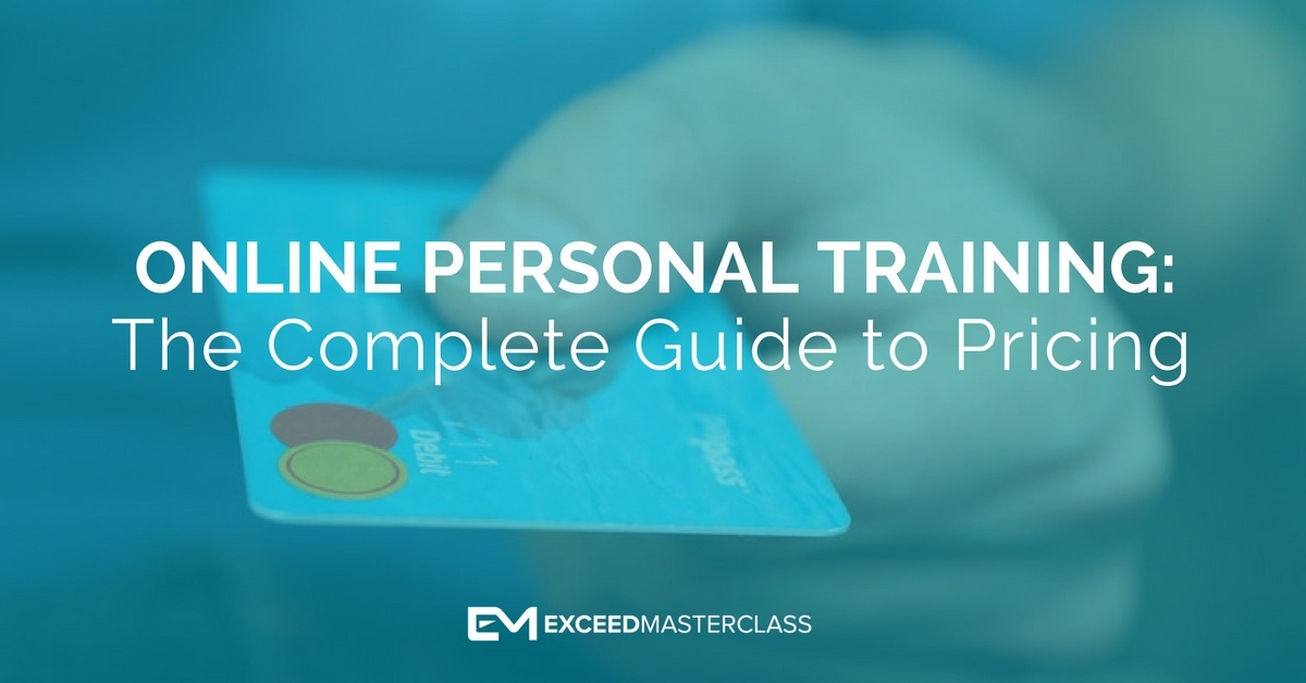 Online Personal Training The Complete Guide To Pricing Like A Pro